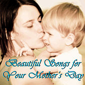 Beautiful Songs for Your Mother's Day by Pianissimo Brothers