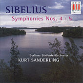Jean Sebelius: Symphonies Nos. 4 and 5 (Berlin Symphony, K. Sanderling) by Berlin Symphony Orchestra Kurt Sanderling