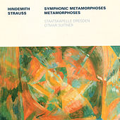 HINDEMITH, P.: Symphonic Metamorphosis after Themes by Carl Maria von Weber / STRAUSS, R.: Metamorphosen (Dresden Staatskapelle, Suitner) by Otmar Suitner Dresden Staatskapelle