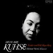 Vocal Recital: Kuhse, Hannelore - Hugo Wolf, Alban Berg, Max Reger by Helmut Oertel Hannelore Kuhse
