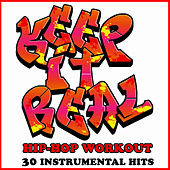 Keep It Real: Hip Hop Workout 30 Instrumental Hits by Studio Group