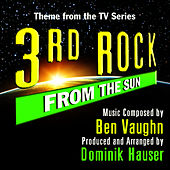 3rd Rock from the Sun - Theme from the TV Series (Ben Vaughn) by Dominik Hauser