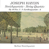 Haydn: String Quartets Nos. 48, 52, 53 by Berlin String Quartet