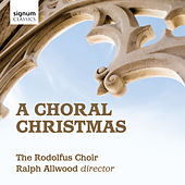 A Choral Christmas by Rodolfus Choir