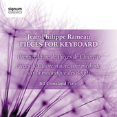 Jean-Philippe Rameau: Pieces for Keyboard by Jill Crossland