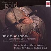 Stamitz, Bach, Abel, Haydn & Abingdon: Chamber Music for two Flutes, Viola and Cello (Destination London - Music for the Earl of Abingdon) by Wilbert Hazelzet, Marion Moonen, Bernadette Verhagen, Barbara Kernig
