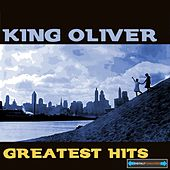 King Oliver's Greatest Hits von King Oliver's Creole Jazz Band
