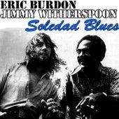 Soledad Blues by Eric Burdon