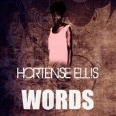 Words by Hortense Ellis