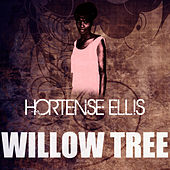 Willow Tree by Hortense Ellis