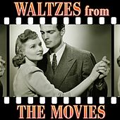 Waltzes from the Movies by The Starlite Orchestra