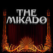 The Mikado by The D'oyly Opera Carte Company