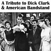 A Tribute to Dick Clark & American Bandstand by Various Artists