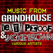 Music from Grindhouse, Death Proof & Jackie Brown by Various Artists