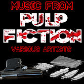 Music from Pulp Fiction by Various Artists