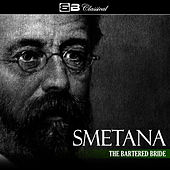 Smetana: The Bartered Bride by Libor Pesek