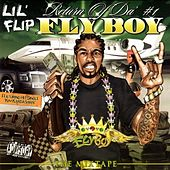 Return Of Da #1 Fly Boy by Lil' Flip
