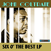 John Coltrane Six of the Best LP Collection by John Coltrane