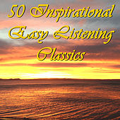 50 Inspirational Easy Listening Classics by Pianissimo Brothers