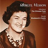 Schierbeck: The Chinese Flute - Bartok: Bluebeard's Castle (1949 & 1953) by Birgit Nilsson