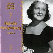Great Swedish Singers: Hjördis Schymberg (1941-1959) by Hjordis Schymberg