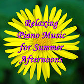 Relaxing Piano Music for Summer Afternoons by Pianissimo Brothers
