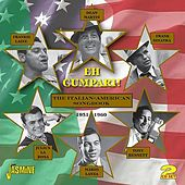 Eh Cumpari! - The Italian - American Songbook (1951 - 1960) by Various Artists
