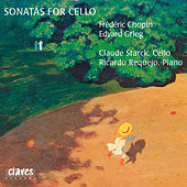 Chopin & Grieg: Sonatas for Cello & Piano by Claude Starck