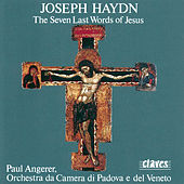 J. Haydn: The Seven Last Words of Jesus On the Cross by Paul Angerer