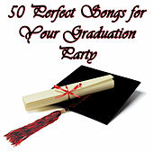 50 Perfect Songs for Your Graduation Party by Pianissimo Brothers