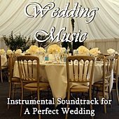 Wedding Music: Instrumental Soundtrack for a Perfect Wedding by Pianissimo Brothers
