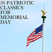 30 Patriotic Classics for Memorial Day by Pianissimo Brothers