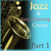 Jazz & Easylistening Greats Part 1 by Various Artists