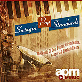 Swingin' Pop Standards - The Music Of Cole Porter, Glenn Miller, Rodgers & Hart and More by 101 Strings Orchestra