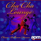 Cha Cha Lounge - Classic Ballroom Dances by 101 Strings Orchestra