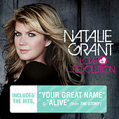 Love Revolution by Natalie Grant