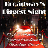 Broadway's Biggest Night: 30 Hit Showtunes to Celebrate Excellence in Broadway Theater by Various Artists