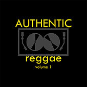 Authentic Reggae Vol 1 Platinum Edition by Various Artists