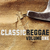 Classic Reggae Vol 1 Platinum Edition by Various Artists