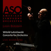 Lutoslawski: Concerto for Orchestra by American Symphony Orchestra