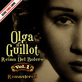 Serie Cuba Libre: Olga Guillot, Reina del Bolero Vol. 1 by Olga Guillot