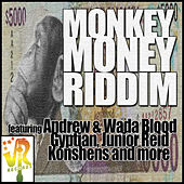 Monkey Money Riddim by Various Artists