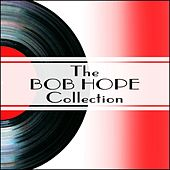 The Bob Hope Collection by Bob Hope