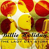 The Lady Day Story by Billie Holiday