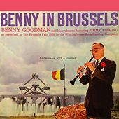 Benny In Brussels Volume 2 by Benny Goodman
