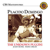 Plácido Domingo: The Unknown Puccini Songs by Placido Domingo