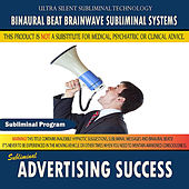 Advertising Success by Binaural Beat Brainwave Subliminal Systems