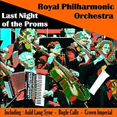 Royal Philharmonic Orchestra - Last Night of the Proms by Royal Philharmonic Orchestra