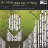 Berg, Bengt: Faglarna Och Kallorna (The Birds and the Springs) by Bengt Berg