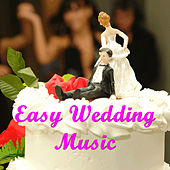 Easy Wedding Music by Pianissimo Brothers